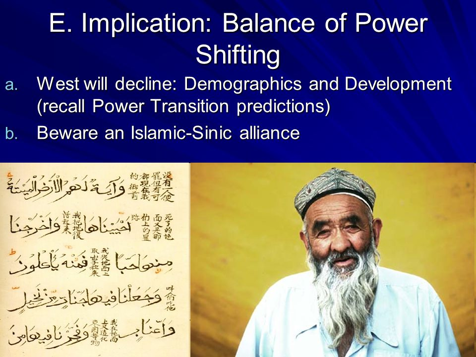 E. Implication: Balance of Power Shifting a.