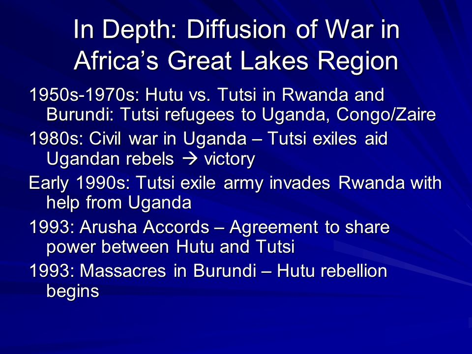 In Depth: Diffusion of War in Africas Great Lakes Region 1950s-1970s: Hutu vs.