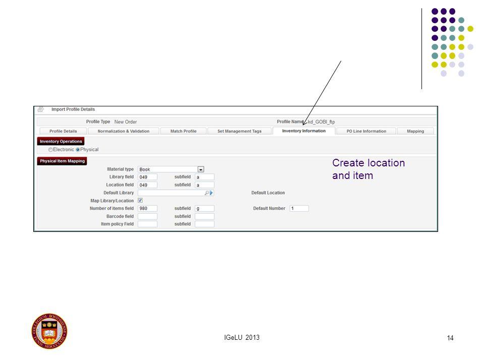 IGeLU 2013 14 Create location and item