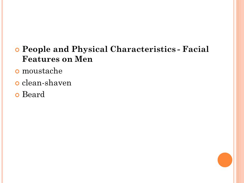 People and Physical Characteristics - Facial Features on Men moustache clean-shaven Beard