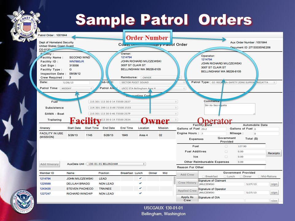 Sample Patrol Orders USCGAUX 130-01-01 Bellingham, Washington Order Number Facility Owner Operator