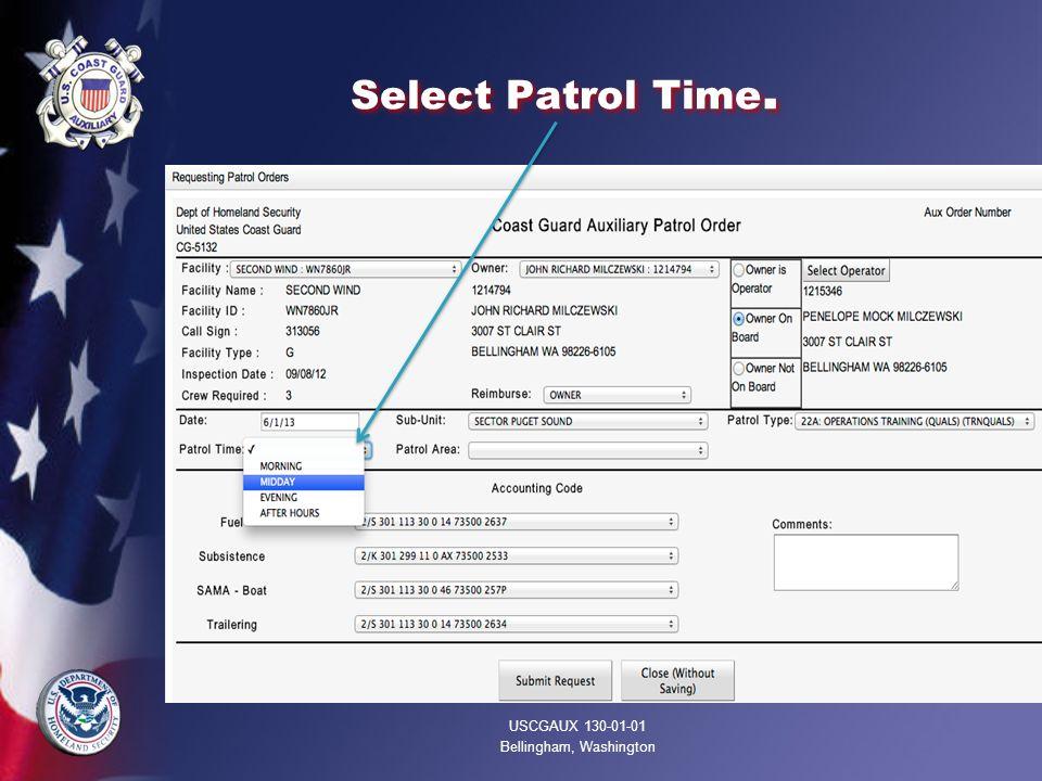 Select Patrol Time. USCGAUX 130-01-01 Bellingham, Washington