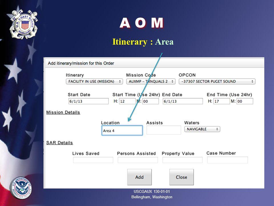 A O M Itinerary : Area USCGAUX 130-01-01 Bellingham, Washington