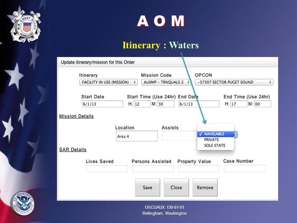 A O M Itinerary : Waters USCGAUX 130-01-01 Bellingham, Washington