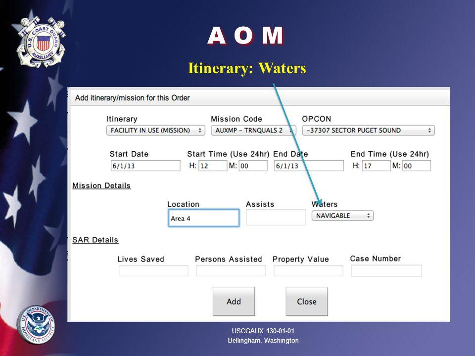 A O M Itinerary: Waters USCGAUX 130-01-01 Bellingham, Washington