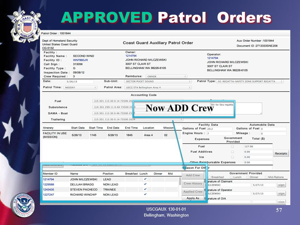 57 APPROVED Patrol Orders USCGAUX 130-01-01 Bellingham, Washington Now ADD Crew
