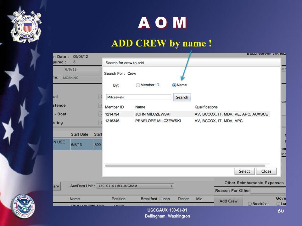 60 A O M USCGAUX 130-01-01 Bellingham, Washington ADD CREW by name !