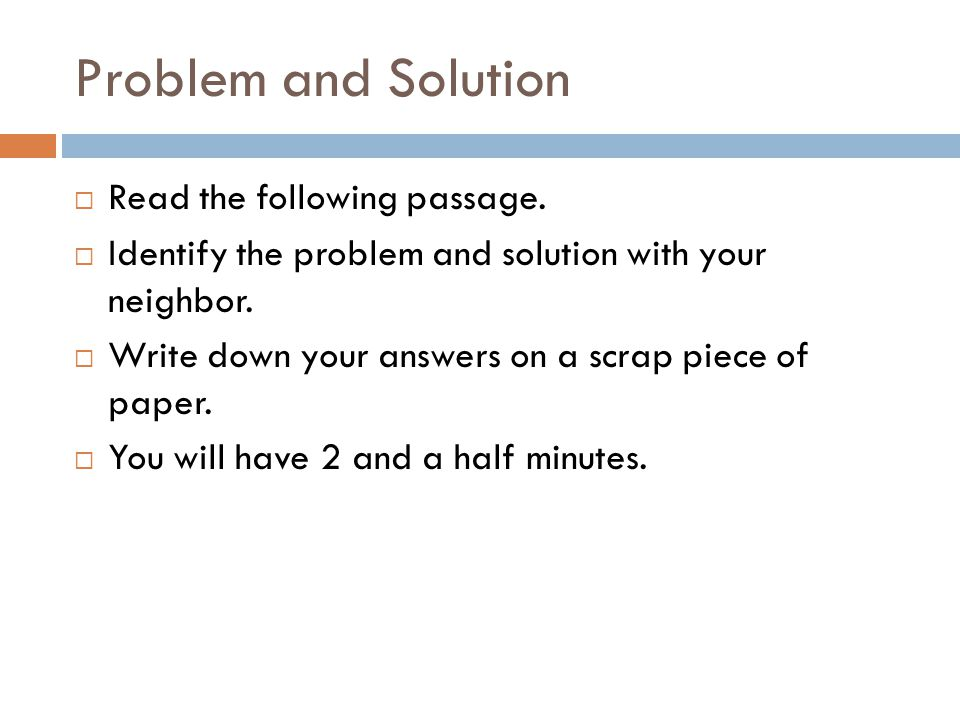 Problem and Solution Read the following passage.
