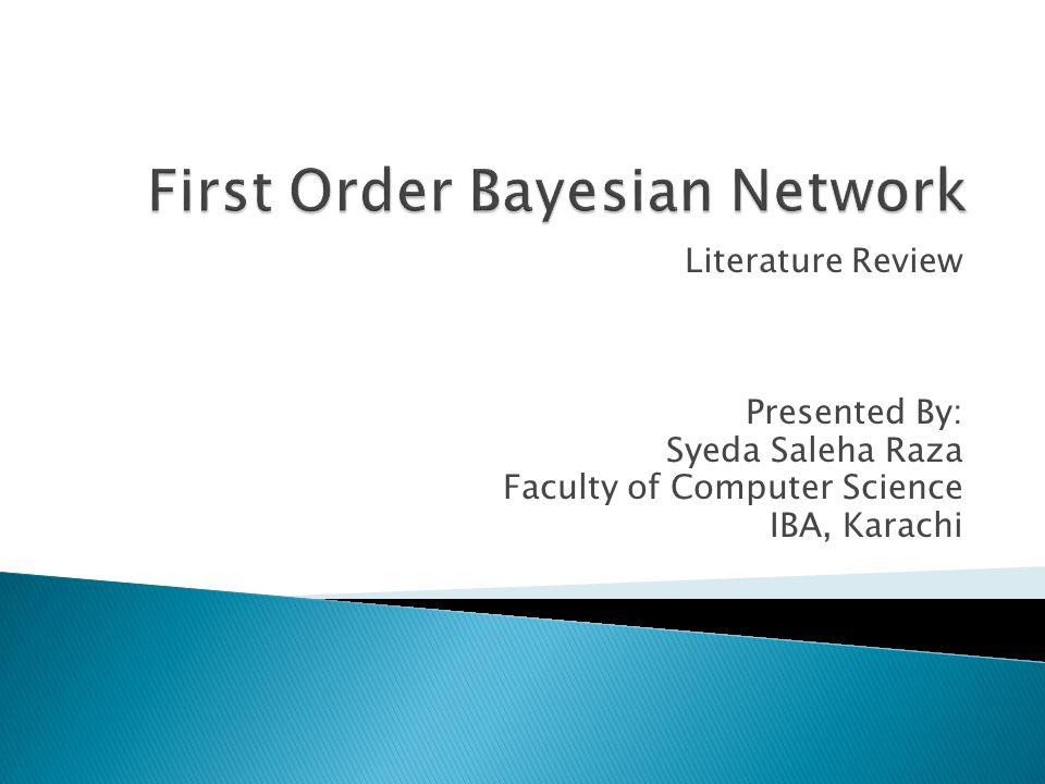 Probabilistic Relational Model Object Oriented Bayesian Network Bayesian Program Logic Probabilistic Ontology