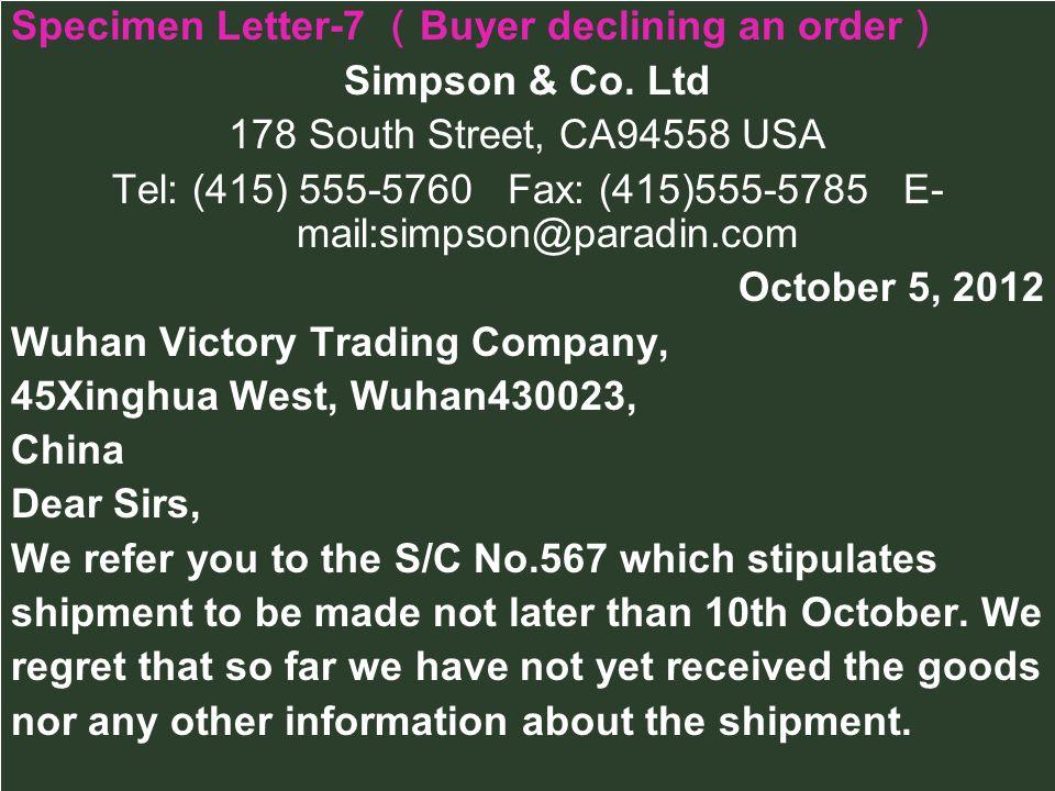 Specimen Letter-7 Buyer declining an order Simpson & Co.