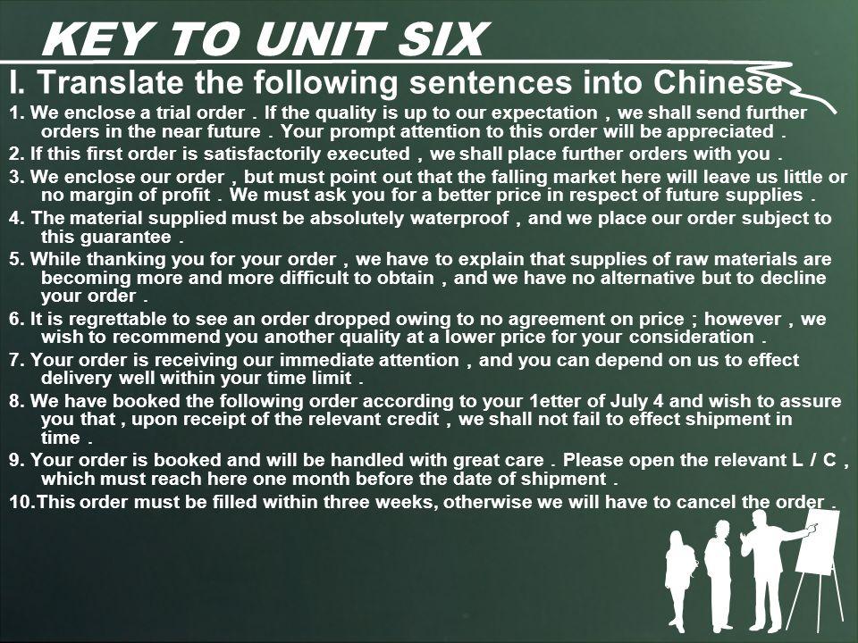 KEY TO UNIT SIX I.Translate the following sentences into Chinese 1.
