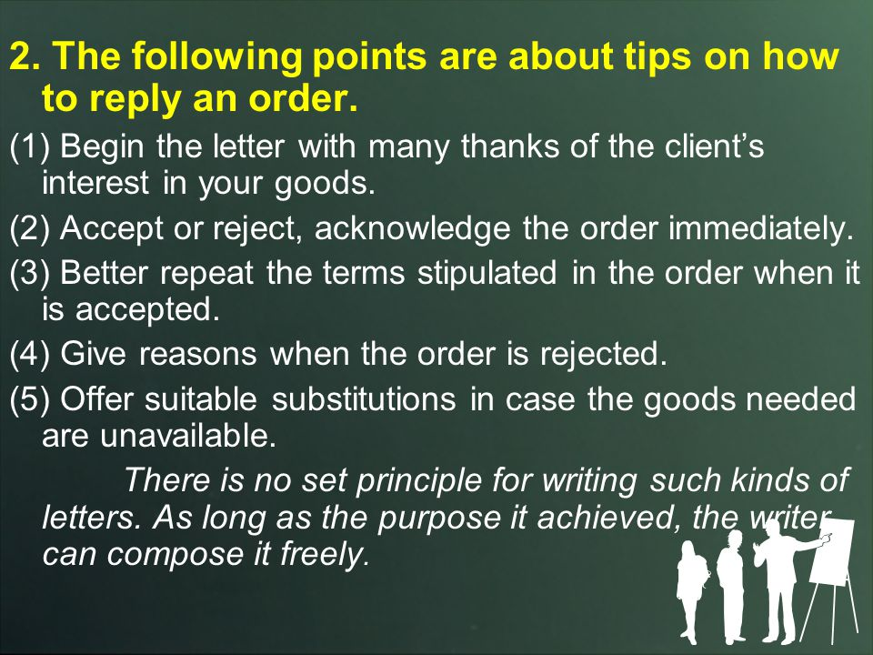 2.The following points are about tips on how to reply an order.