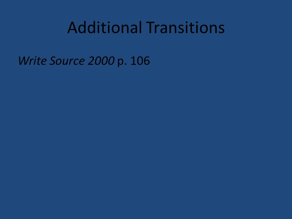 Additional Transitions Write Source 2000 p. 106