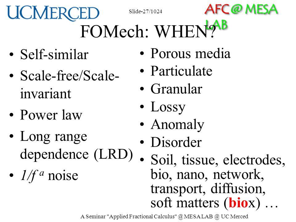 AFC @ MESA LAB FOMech: WHEN? A Seminar