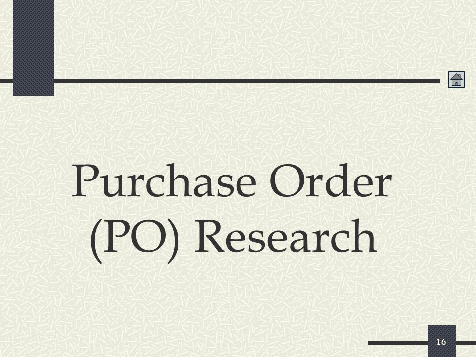 Purchase Order (PO) research 17 The Purchase Order (PO) in GFEBS will contain the history of all transactions processed against it and its most current status of funds.