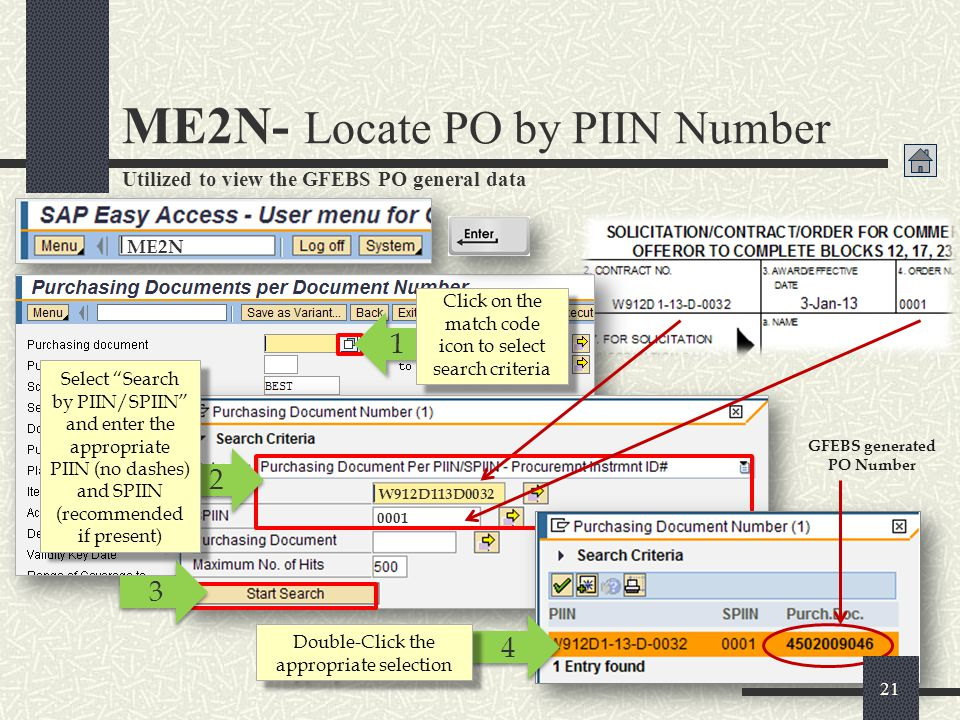 ME2N- Locate PO by PIIN Number (Contd) 5 5 Viewing PO general data Click Execute *Physical copy of PO CLIN data must match 22