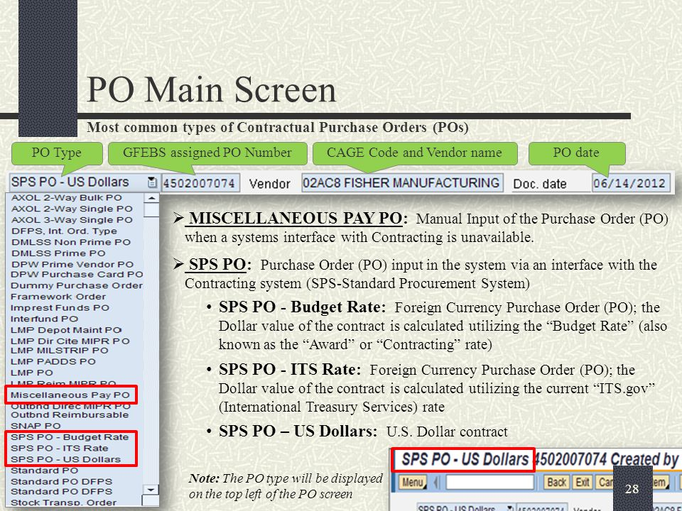 PO Main Screen Header Record (Purchase Order Administrative data) Item Overview (CLIN Details) Item Detail Material data, Delivery information and Accounting Line assignments) Header section information applies to all line items in the purchase order.