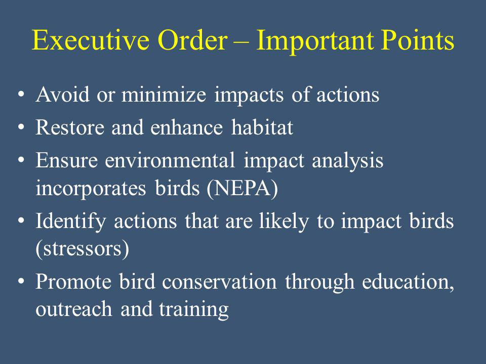 Leads coordination and implementation of the EO Provide training opportunities Provide guidance to federal agencies EO Implementation The US Fish and Wildlife Service Role :