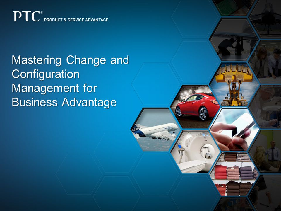 Mastering Change and Configuration Management for Business Advantage