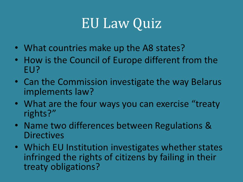 EU Law Quiz What countries make up the A8 states.