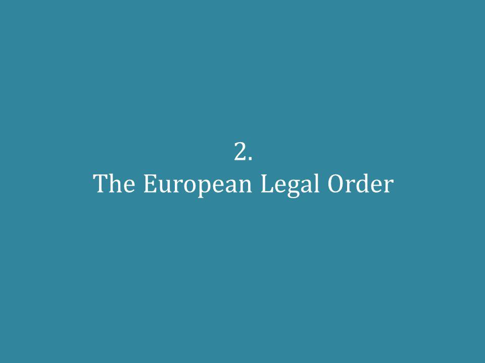 2. The European Legal Order