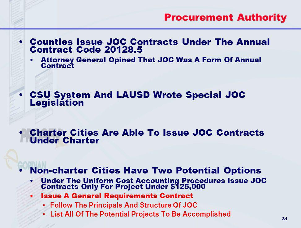 31 Procurement Authority Counties Issue JOC Contracts Under The Annual Contract Code 20128.5 Attorney General Opined That JOC Was A Form Of Annual Con