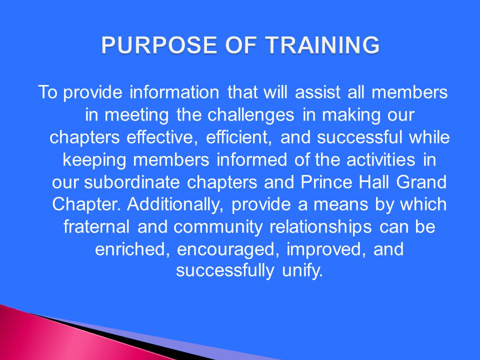 To provide information that will assist all members in meeting the challenges in making our chapters effective, efficient, and successful while keepin