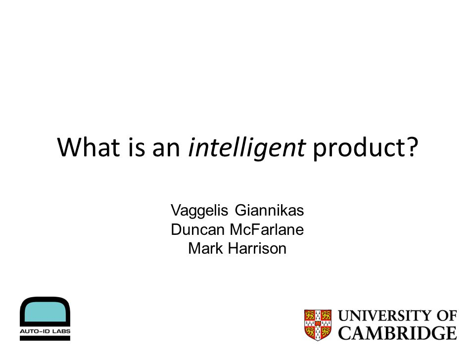 What is an intelligent product Vaggelis Giannikas Duncan McFarlane Mark Harrison