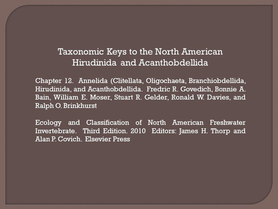 Taxonomic Keys to the North American Hirudinida and Acanthobdellida Chapter 12.
