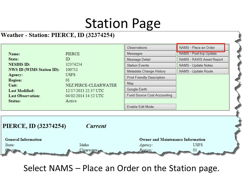 Station Page Select NAMS – Place an Order on the Station page.
