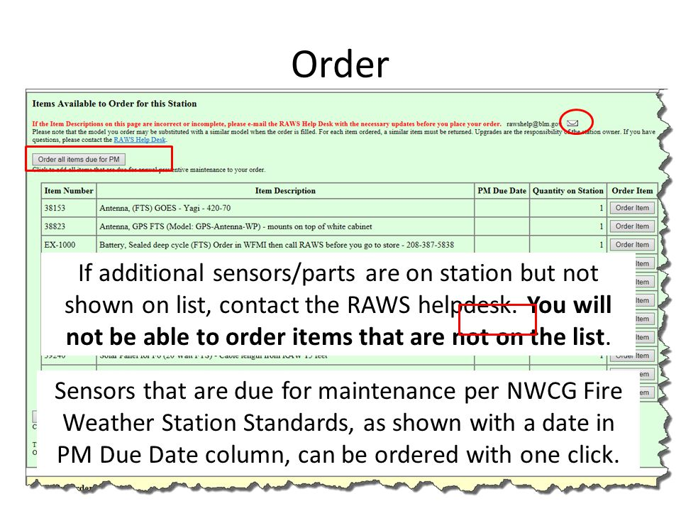 Order If additional sensors/parts are on station but not shown on list, contact the RAWS helpdesk. You will not be able to order items that are not on