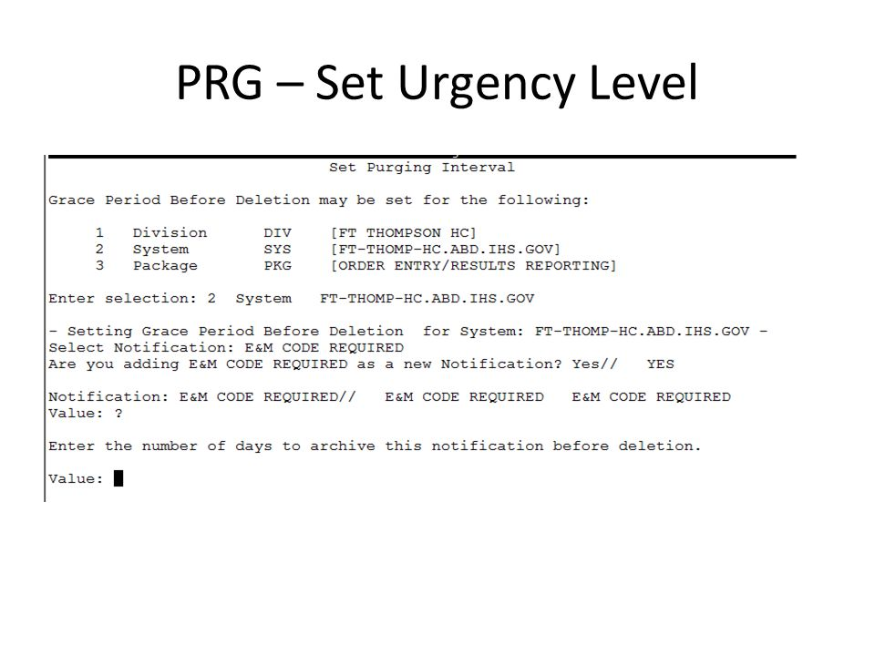 PRG – Set Urgency Level