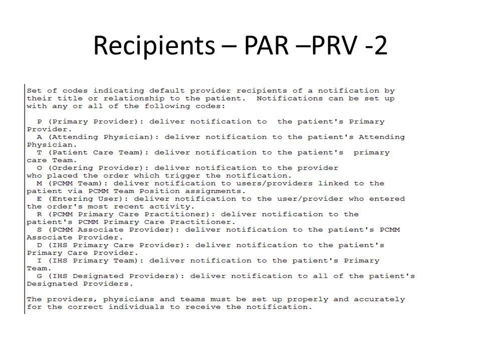 Recipients – PAR –PRV -2