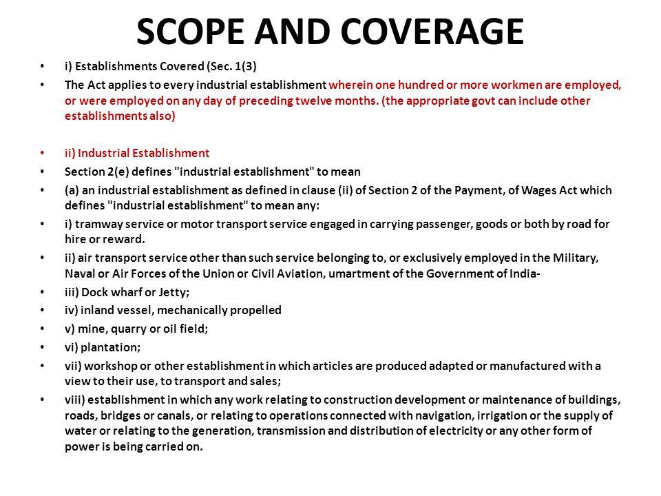 SCOPE AND COVERAGE i) Establishments Covered (Sec.