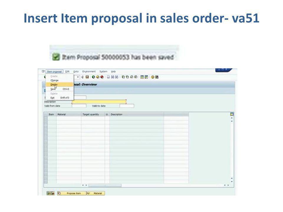 Insert Item proposal in sales order- va51