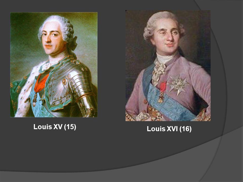 Louis XV (15) Louis XVI (16)