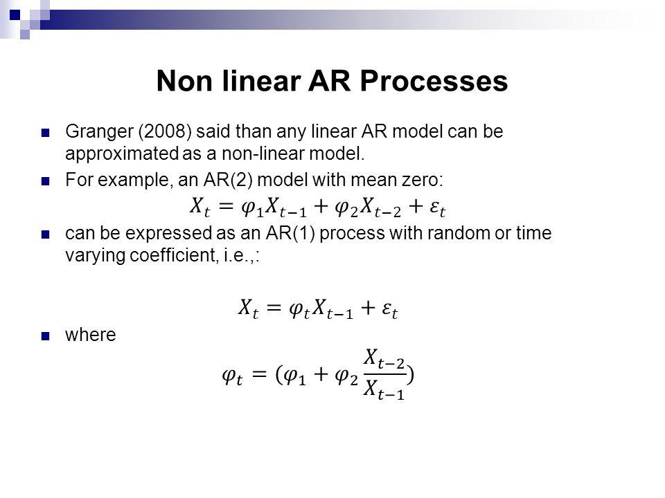 Non linear AR Processes