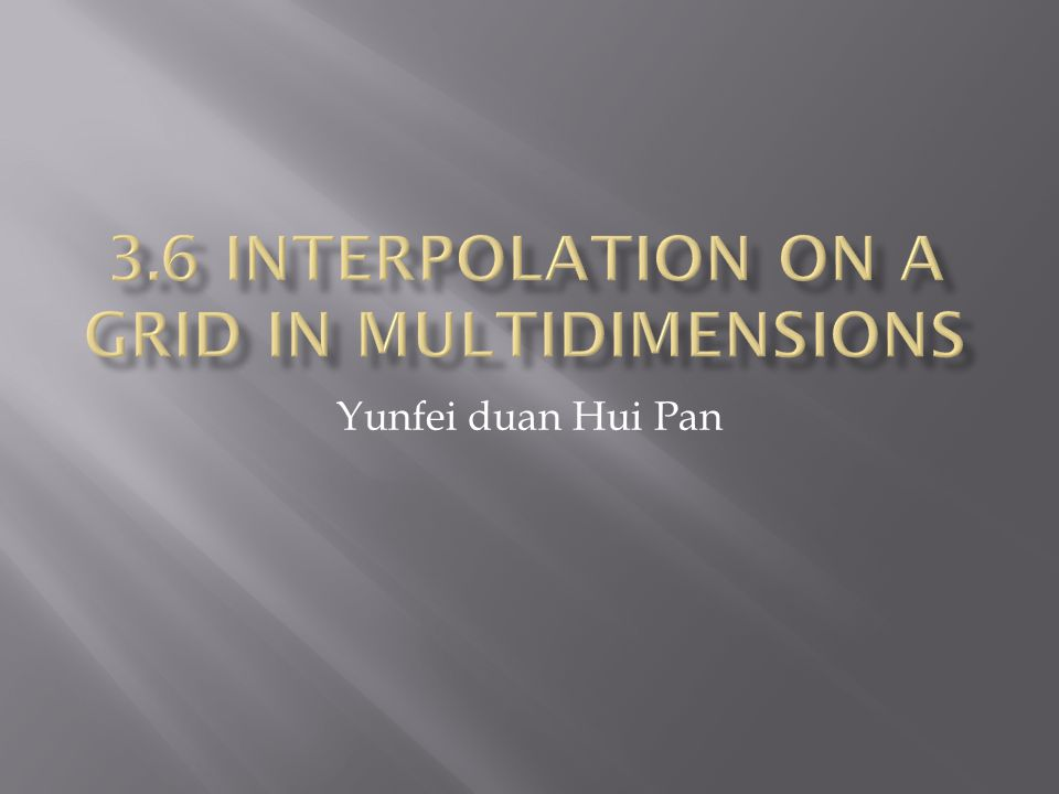 The concept of linear interpolation between two points can be extended to bilinear interpolation within the grid cell.