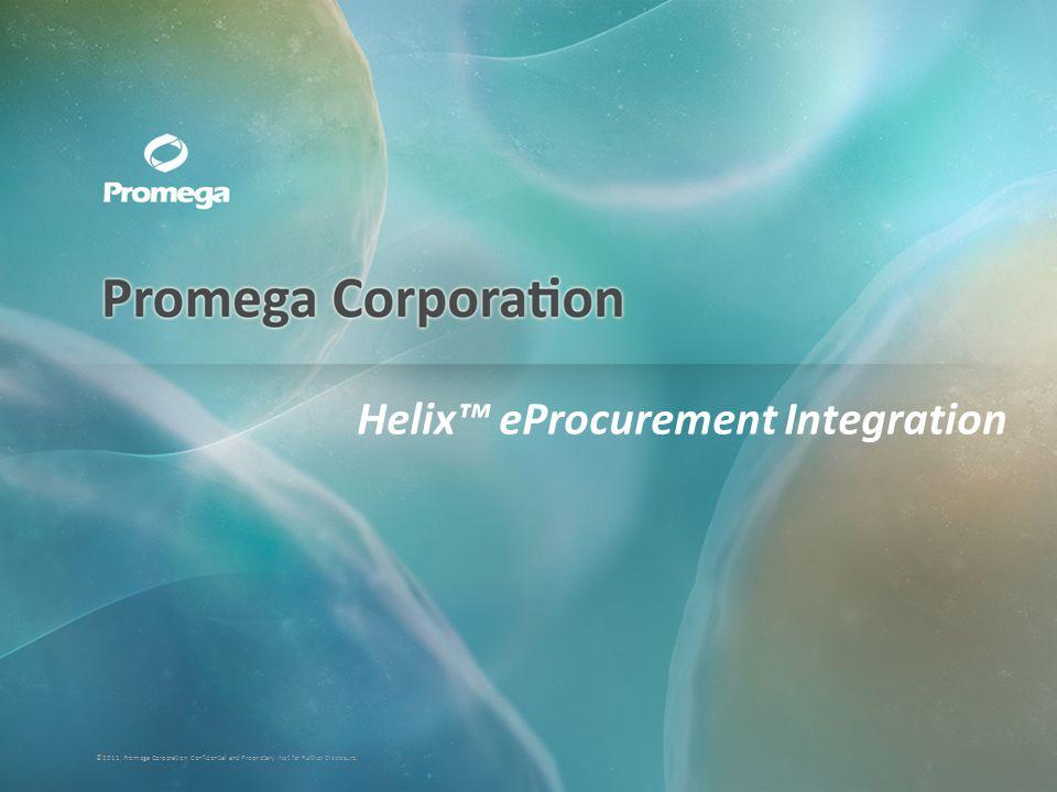 ©2011, Promega Corporation.Confidential and Proprietary.