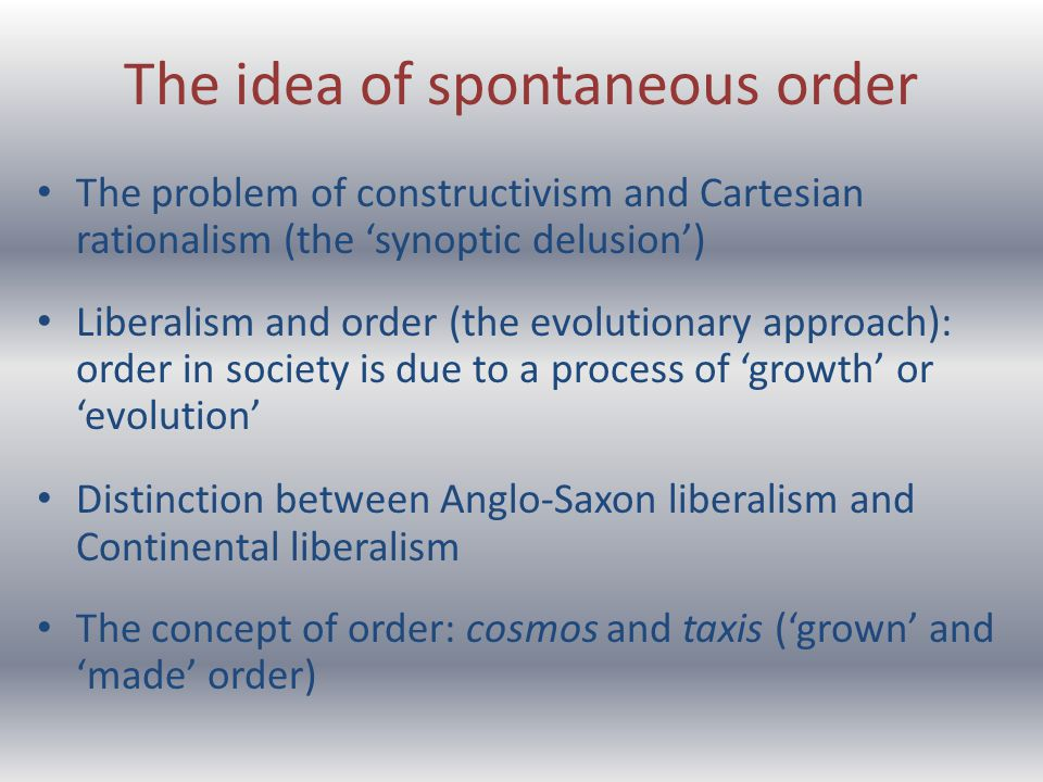 can social order emerge spontaenously The concept of spontaneous order can also be seen in the works of the russian slavophile perhaps the most famous theorist of social spontaneous orders is.