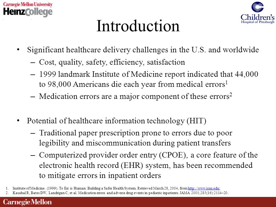 Introduction Significant healthcare delivery challenges in the U.S.