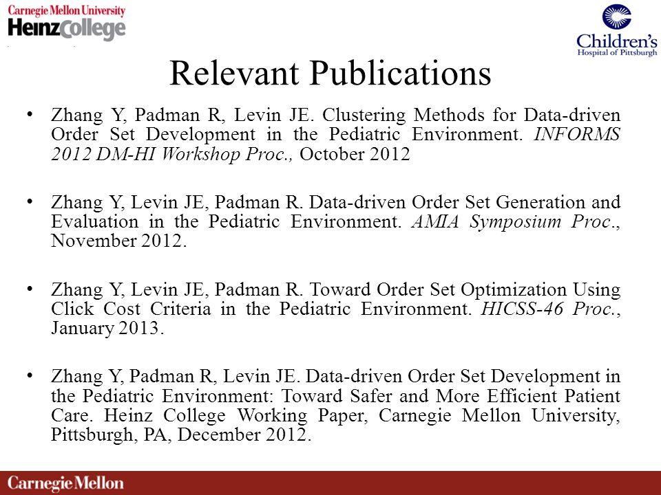 Relevant Publications Zhang Y, Padman R, Levin JE.