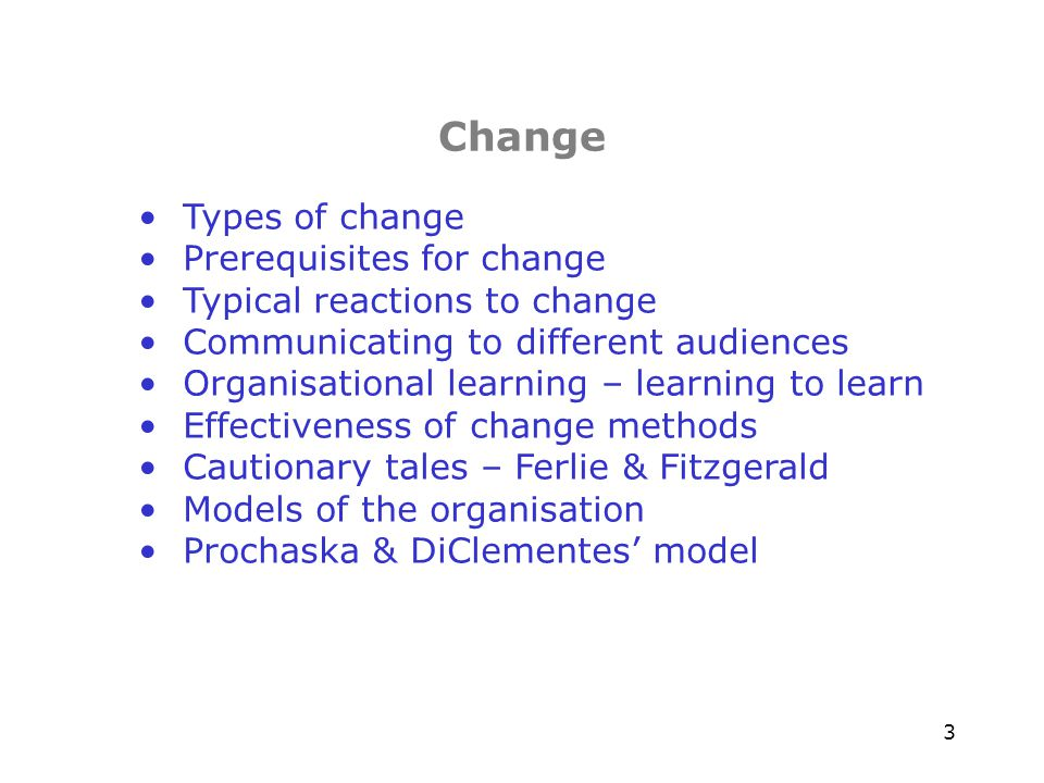 24 Implementing Change – cautions from Ewan Ferlie and Louise Fitzgerald (2) Finding two Scientific evidence is in part a social construction as well as objective data Implication There is no such entity as the body of evidence but rather competing bodies of evidence