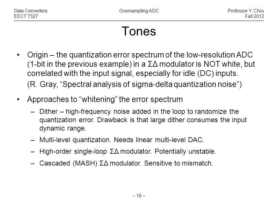 Tones – 18 – Data ConvertersOversampling ADCProfessor Y.