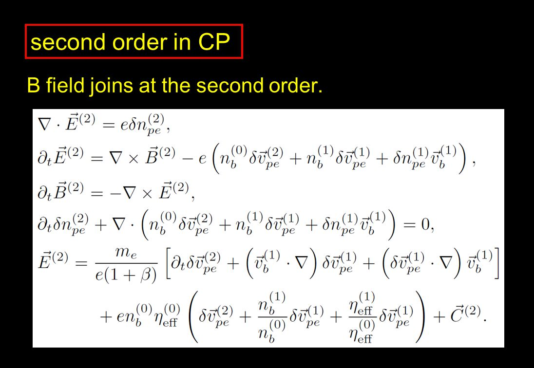second order in CP B field joins at the second order.