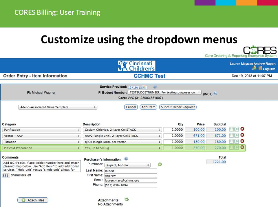 Customize using the dropdown menus CORES Billing: User Training