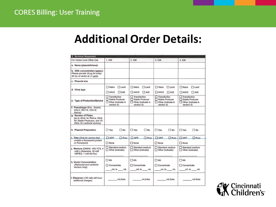 Additional Order Details: CORES Billing: User Training
