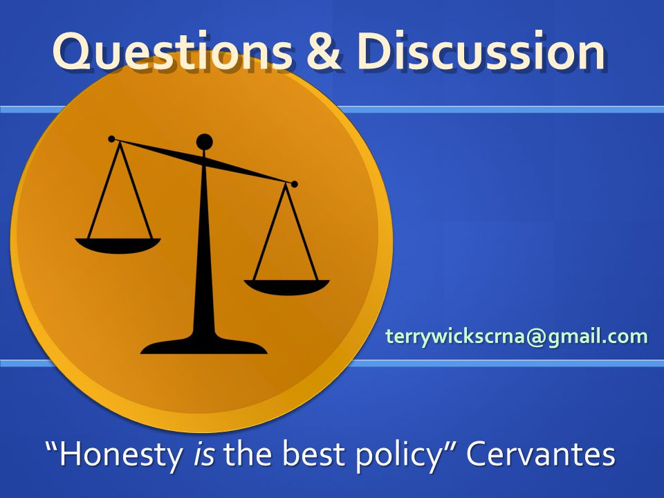 terrywickscrna@gmail.com Honesty is the best policy Cervantes Questions & Discussion