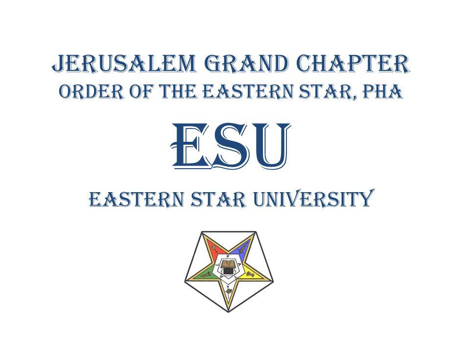 Jerusalem Grand Chapter Order of the Eastern Star, PHA ESU Eastern Star University