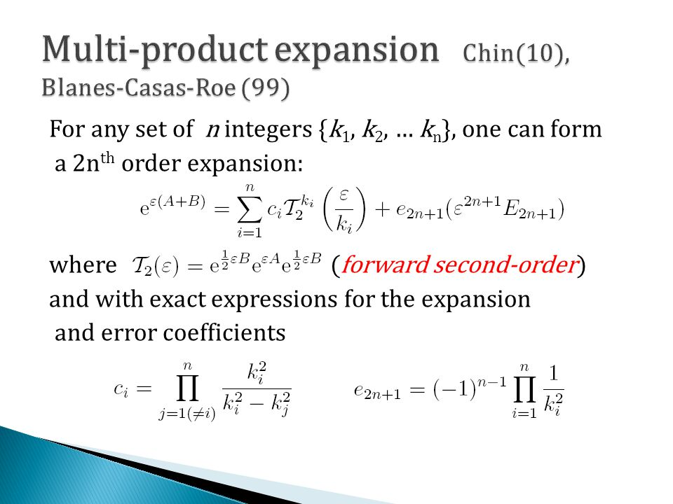 For any set of n integers {k 1, k 2, … k n }, one can form a 2n th order expansion: where (forward second-order) and with exact expressions for the ex